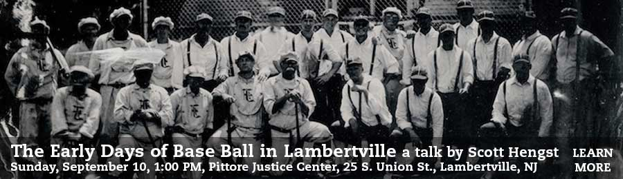 The Early Days of Base Ball in Lambertville