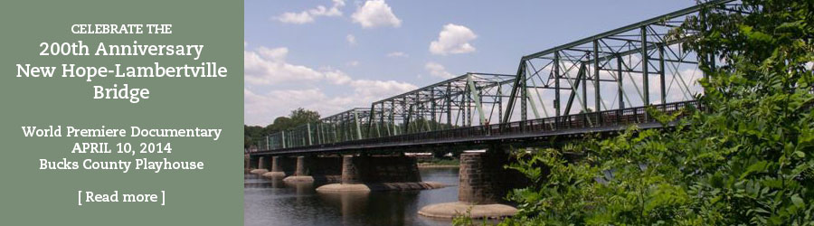 200th Anniversary New Hope-Lambertville Bridge
